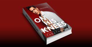 On His Knees by Tabatha Kiss
