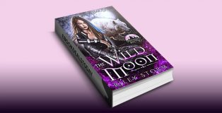 The Wild Moon by Riley Storm