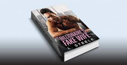 The Billionaire's Fake Wife by L. Steele
