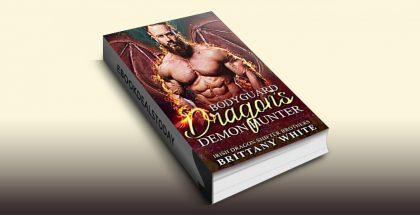 Bodyguard Dragon's Demon Hunter by Brittany White