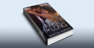 Not Fake for Long by Weston Parker