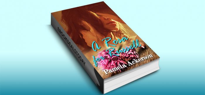 A Rosa for Russell by Pamela Ackerson