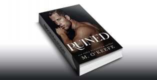 Ruined by M. O'Keefe