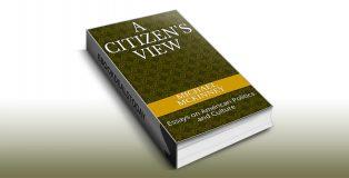 A Citizen's View by Michael Mckinney
