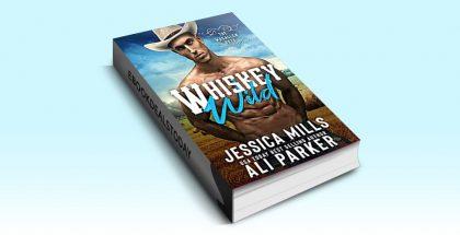 Whiskey Wild by Jessica Mills