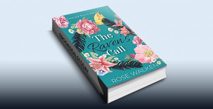 The Raven's Call by Rose Walken