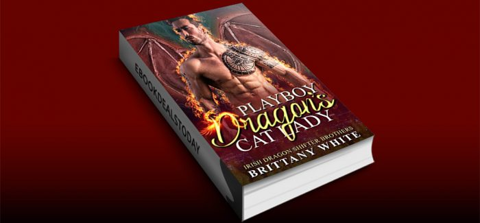 Playboy Dragon's Cat Lady by Brittany White