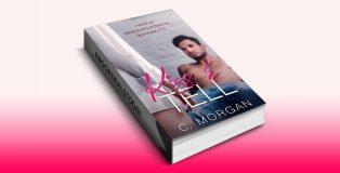 Kiss & Tell by C. Morgan