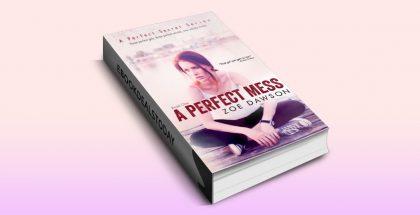 A Perfect Mess, Book 1 by Zoe Dawson