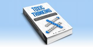 Toxic Thinking by K.C. Myler