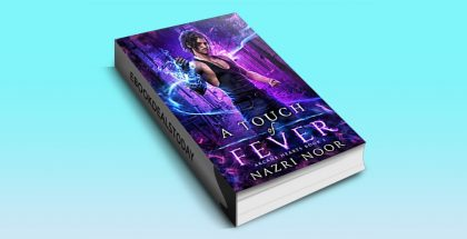 A Touch of Fever, Book 1 by Nazri Noor