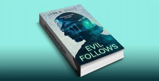 Evil Follows, Book 1 by Lynn M. Stout