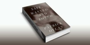 Safe, Wanted, and Loved by Patrick Dylan