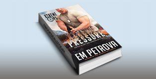 Xtreme Pressure, Book 1 by Em Petrova